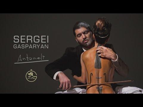 Sergei Gasparyan - Antaneli