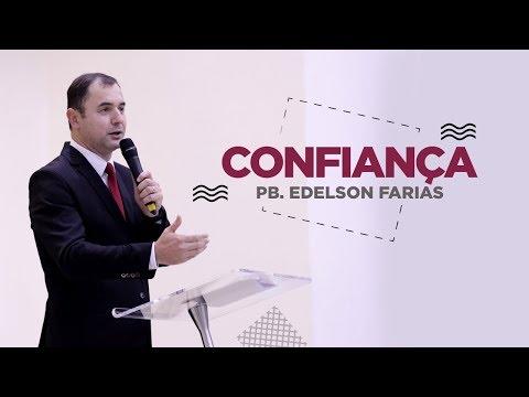 Confiança - Pb. Edelson Farias