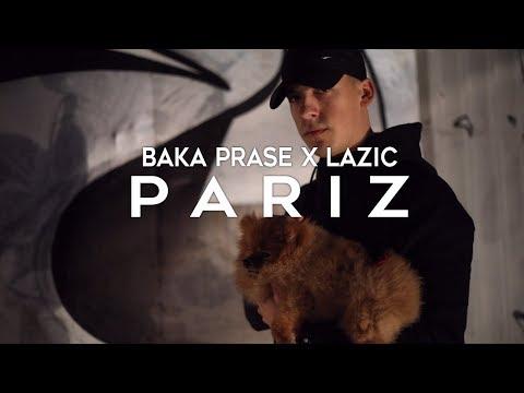 BAKAPRASE X LAZIC - PARIZ (OFFICIAL VIDEO)