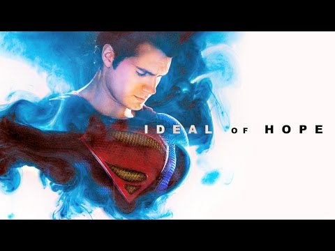 Ideal Of Hope - Superman Video Essay/Tribute