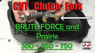 9. How to clean the Kawasaki KEBC Fork assembly in the CVT cover: Brute Force Prairie