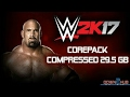 How To Download WWE 2k17 For PC Highly Compressed