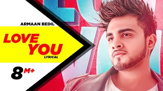 Love You | Armaan Bedil | Lyrical Video | Valentines Day Special | Speed Records