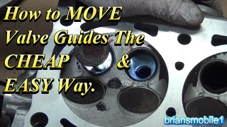 7. How to MOVE Valve Guides the EASY Way