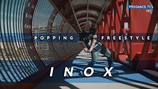 Inox – Popping Freestyle