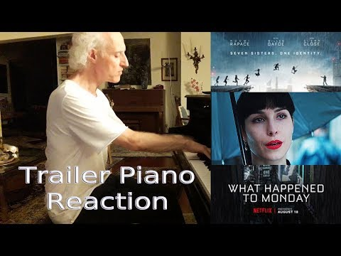 What Happened To Monday? | Trailer PIANO REACTION #1 HD (2017), Elastic Piano