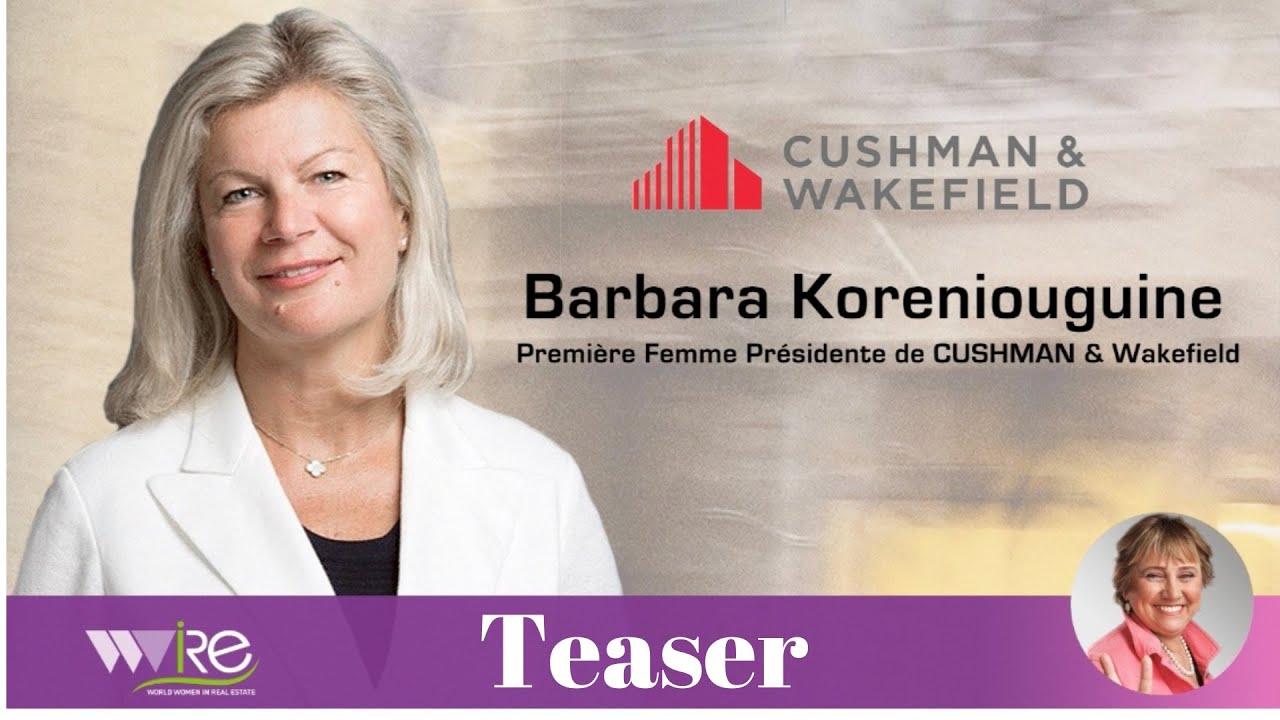 «INTRO» DE LA BUSINESS MASTER CLASS DE BARBARA KORENIOUGUINE PREMIÈRE FEMME PRÉSIDENTE DE CUSHMAN & WAKEFIELD
