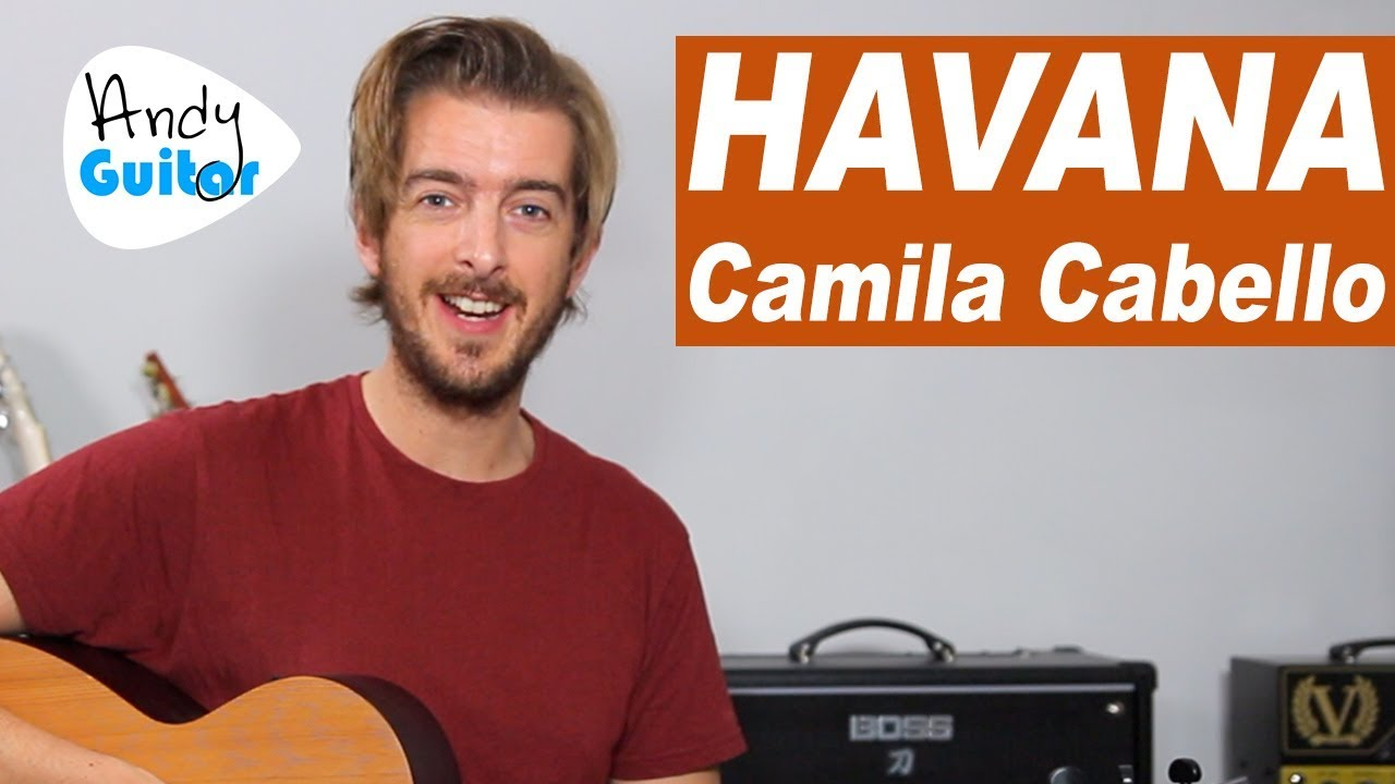Havana Guitar Lesson Tutorial – EASY 3 chord guitar songs – Camila Cabello