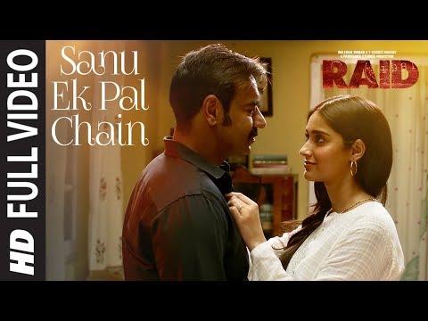 Video Full Video: Sanu Ek Pal Chain Song | Raid | Ajay Devgn | Ileana D'Cruz | Raid In Cinemas Now download in MP3, 3GP, MP4, WEBM, AVI, FLV January 2017