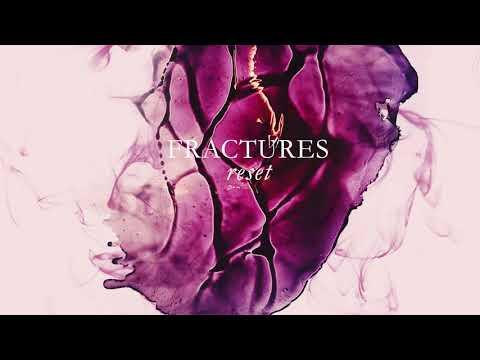 Fractures Reset