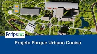 Projeto Parque Urbano Cocisa, vamos sonhar?