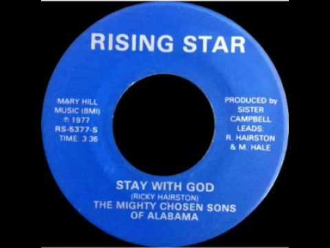 Video The Mighty Chosen Sons Of Alabama - Stay With God - Rising Star download in MP3, 3GP, MP4, WEBM, AVI, FLV January 2017