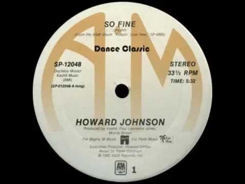 """Howard Johnson - So Fine (12"""" Mix)"""