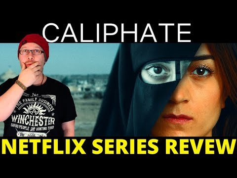 Caliphate Netflix Series Review