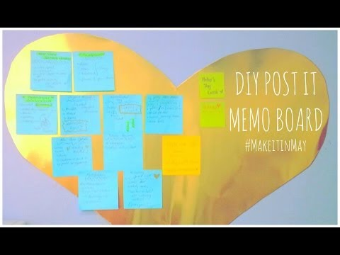 ♥ DIY Post It Memo Board- #MakeitinMay ♥
