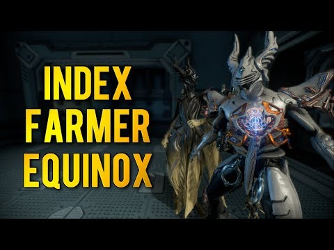 Warframe: INDEX FARMER EQUINOX | Build & Load-out