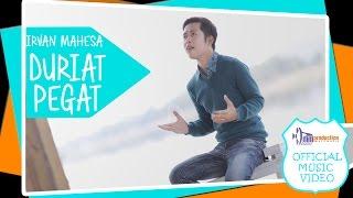 Irvan Mahesa - Duriat Pegat