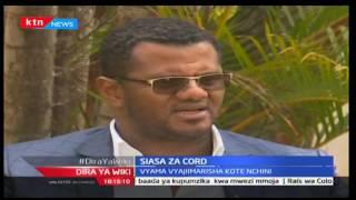 Dira ya Wiki (Kinyang'anyiro 2017): Siasa za Jubilee na CORD pwani, Octoba 7 2016, Sehemu ya Kwanza