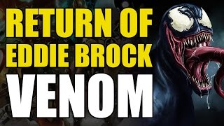 Video The Return of Eddie Brock/Venom (Marvel Now 2.0 Venom Vol 1: We're Back!) MP3, 3GP, MP4, WEBM, AVI, FLV Oktober 2018