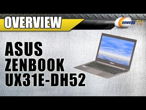 Newegg TV: ASUS Zenbook UX31E-DH52 Ultrabook Overview