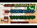 Como Eliminar definitivamente un Contacto de Whatsapp en