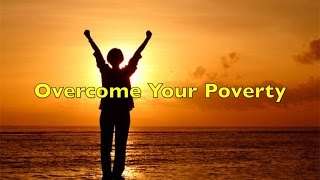 Overcoming Your Poverty - Wealth Shaman - Chapter Four