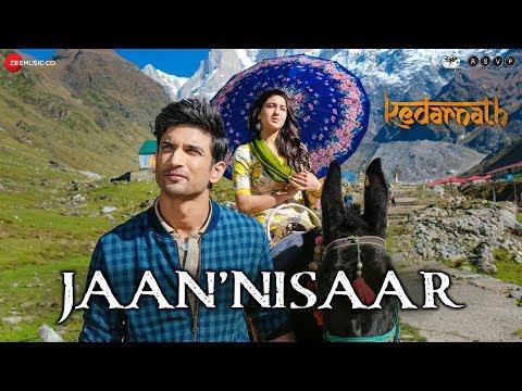 Kedarnath| Jaan Nisaar | Arijit Singh| Sushant Rajput| Sara Ali Khan | Amit Trivedi | Amitabh B