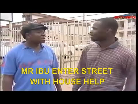 MR IBU ENTER STREET WITH HOUSE HELP-Latest Nigerian Comedy| Comedy Videos |Comedy 2019