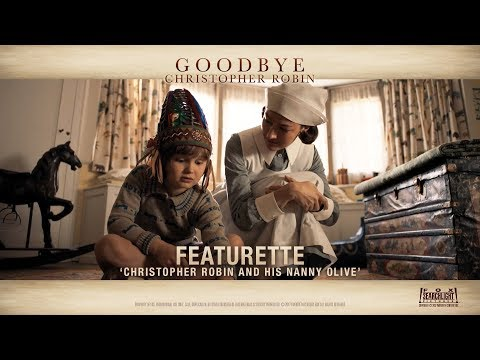 Goodbye Christopher Robin ['Christopher Robin & His Nanny Olive' Featurette in HD (1080p)]