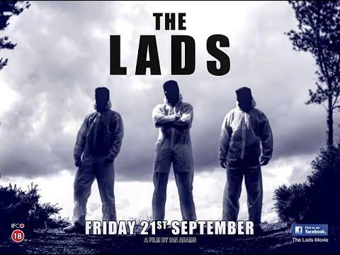 The Lads 2018 (Full Movie)