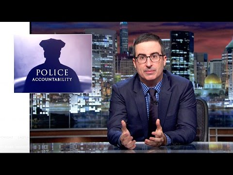 John Oliver on Police Accountability