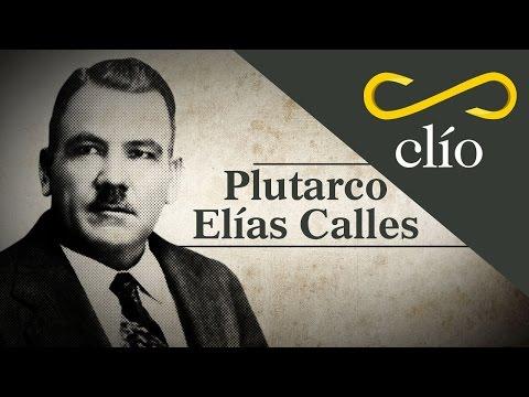 Minibiografía. Plutarco Elías Calles