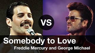 Video Somebody to Love, Compare Freddie Mercury vs George Michael. Somebody to Love 프레디 머큐리 vs 조지 마이클 비교 MP3, 3GP, MP4, WEBM, AVI, FLV Agustus 2019