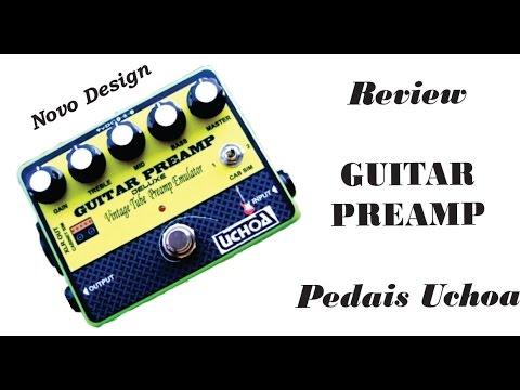 Pedais Uchoa - Review Noise Supressor e Guitar Preamp - Parte 2