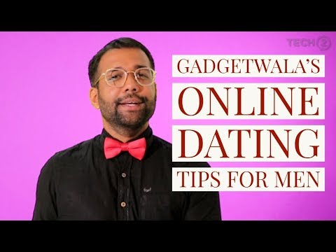 Gadgetwala's Online Dating Tips For Men
