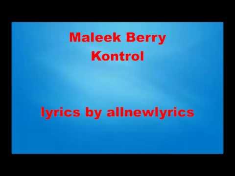 Maleek Berry - Kontrol (Lyrics)