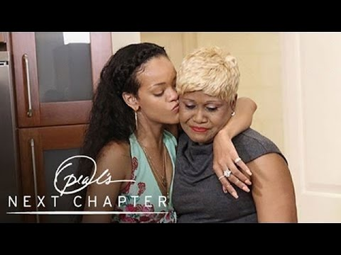 Exclusive: How Rihanna's Fame Affects Her Family | Oprah's Next Chapter | Oprah Winfrey Network