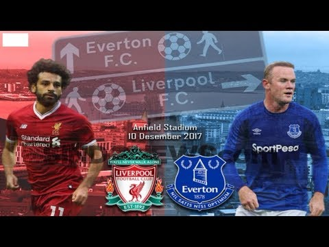 LIVE STREAMING FULL HD LIVERPOOL VS EVERTON 10 Desember 2017