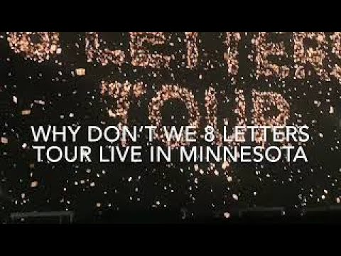 Why Don't We 8 Letters Tour Live Minnesota