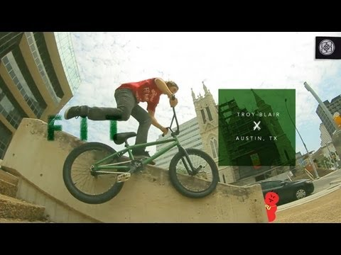Troy Blair Dont Do Flairs: BMX Street In Austin And California_Best extremsport videos