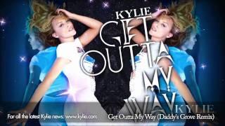 Kylie Minogue 'Get Outta My Way' (Daddy's Groove Remix)
