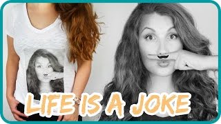 LIFE IS A JOKE II DIY