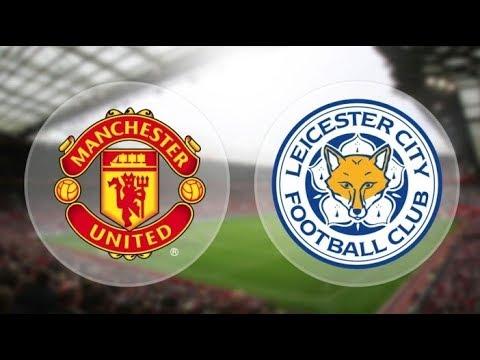 Manchester United Vs Leicester City 10/08/2018  Premier League 2018/2019
