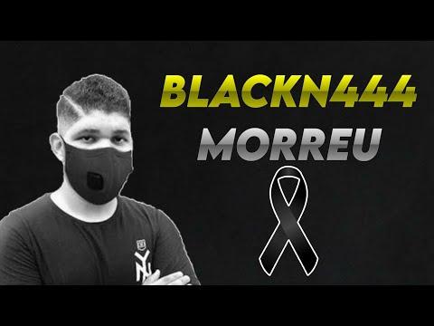 URGENTE!! BLACKN444 MORREU!!