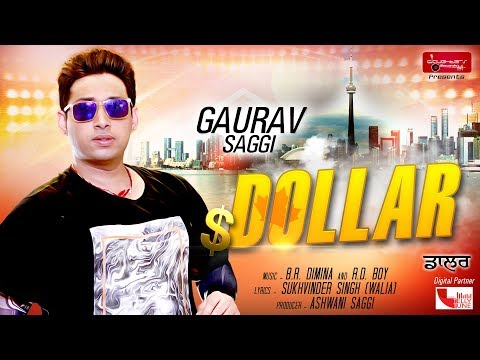Dollar (full Song) || Gaurav Saggi || Daughters Records || Latest New Punjabi Songs 2018