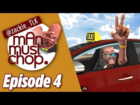 Man Must Chop: Episode 4 - Aluta The Taxi Driver