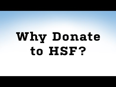 Why Donate to HSF?