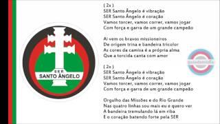 Hino Oficial do Santo Ângelo, Rio Grande do Sul.Hino Associação Esportiva e Recreativa Santo Ângelo.Hino do Santo Ângelo