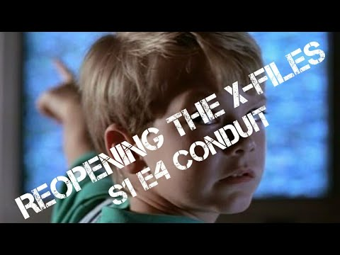 Reopening The X-Files - Conduit