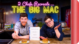 2 Chefs Try to Recreate THE BIG MAC   Signature Dishes Ep.2 by SORTEDfood